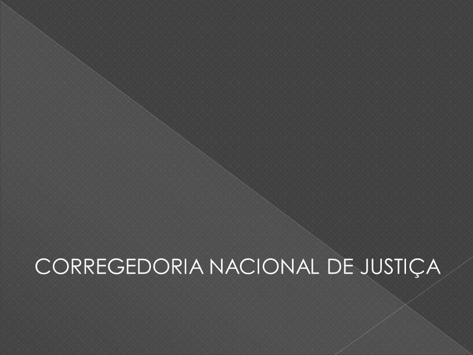 CORREGEDORIA NACIONAL DE JUSTIÇA