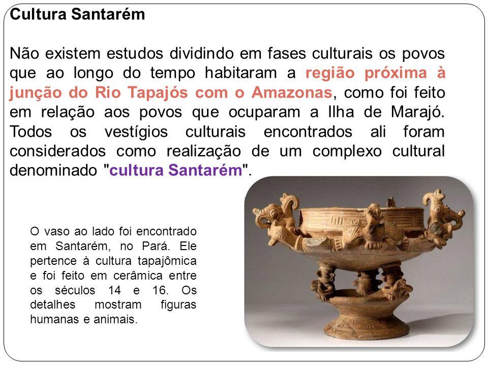 Cultura Santarém Não existem estudos dividindo em fases culturais os povos que ao longo do tempo habitaram a região próxima à junção do Rio Tapajós co