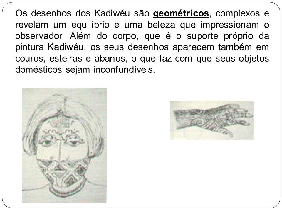 Os desenhos dos Kadiwéu são geométricos, complexos e revelam um equilíbrio e uma beleza que impressionam o observador. Além do corpo, que é o suporte