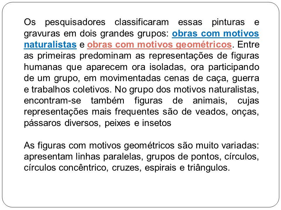 FONTE: PROENÇA, G. História da Arte. São Paulo: Ática, 2007