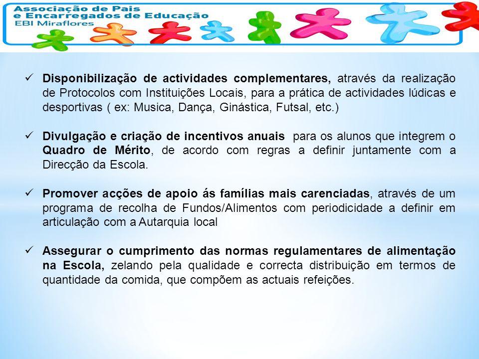 Disponibilização de actividades complementares, através da realização de Protocolos com Instituições Locais, para a prática de actividades lúdicas e d