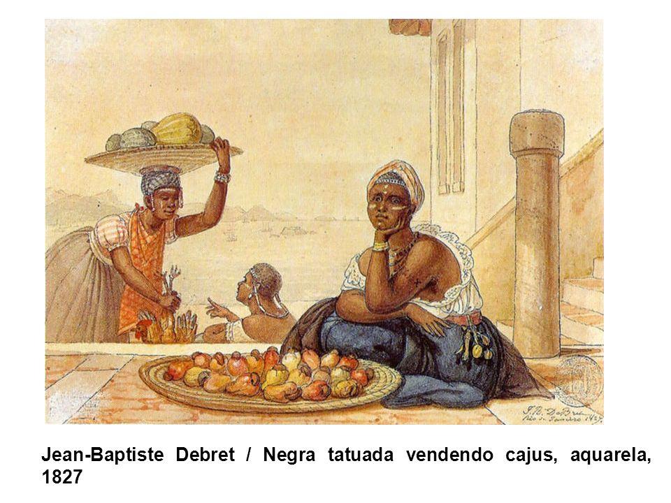Jean-Baptiste Debret / Negra tatuada vendendo cajus, aquarela, 1827