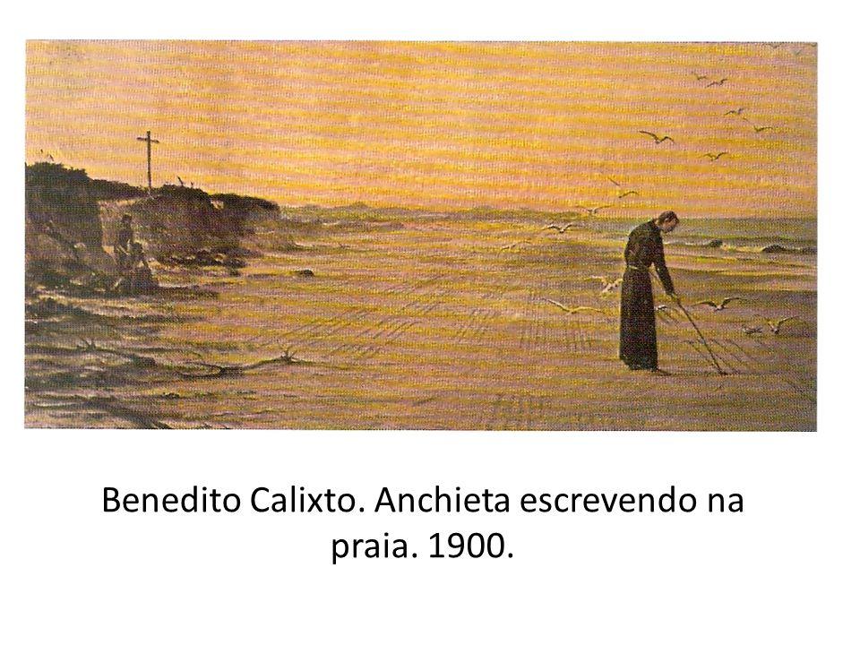 Benedito Calixto. Anchieta escrevendo na praia. 1900.