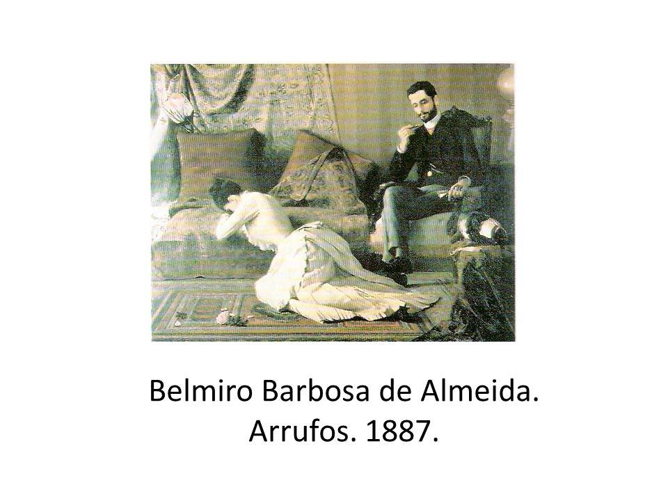 Belmiro Barbosa de Almeida. Arrufos. 1887.