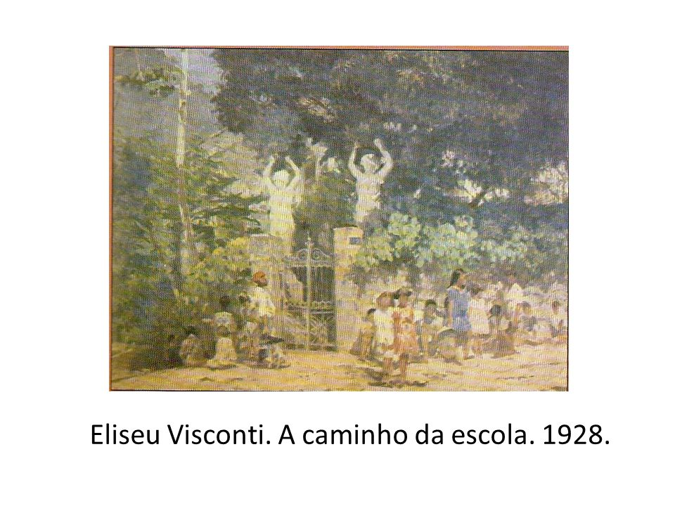Eliseu Visconti. A caminho da escola. 1928.
