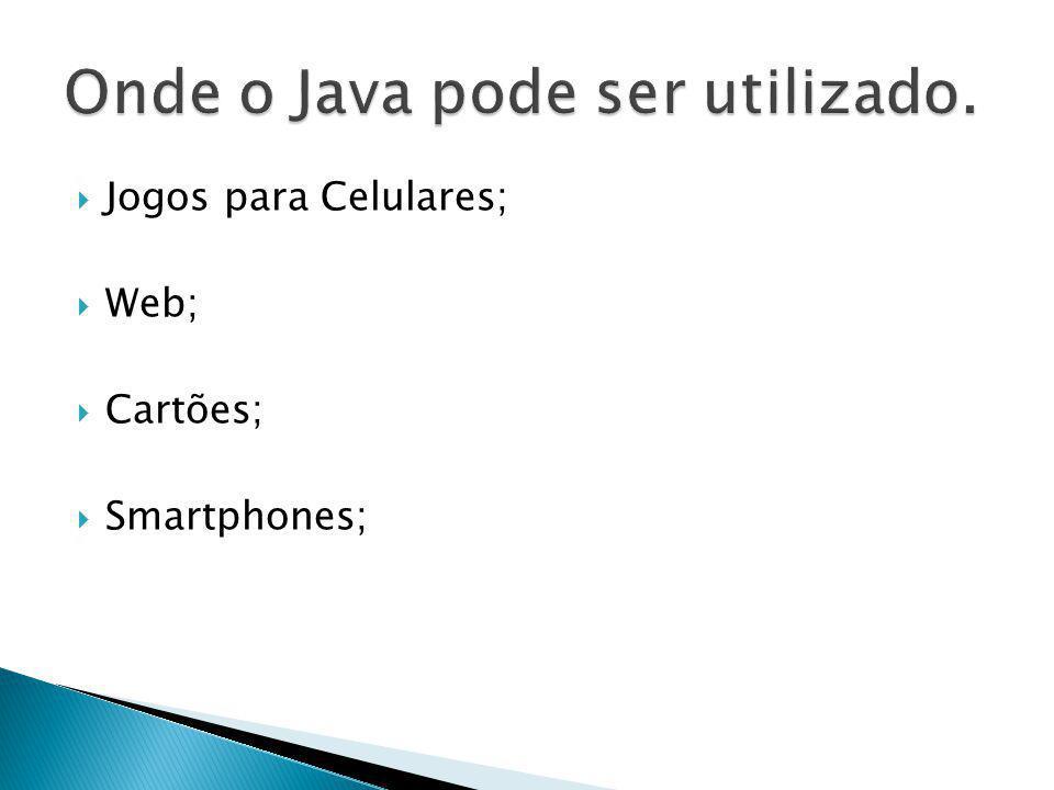 Jogos para Celulares; Web; Cartões; Smartphones;