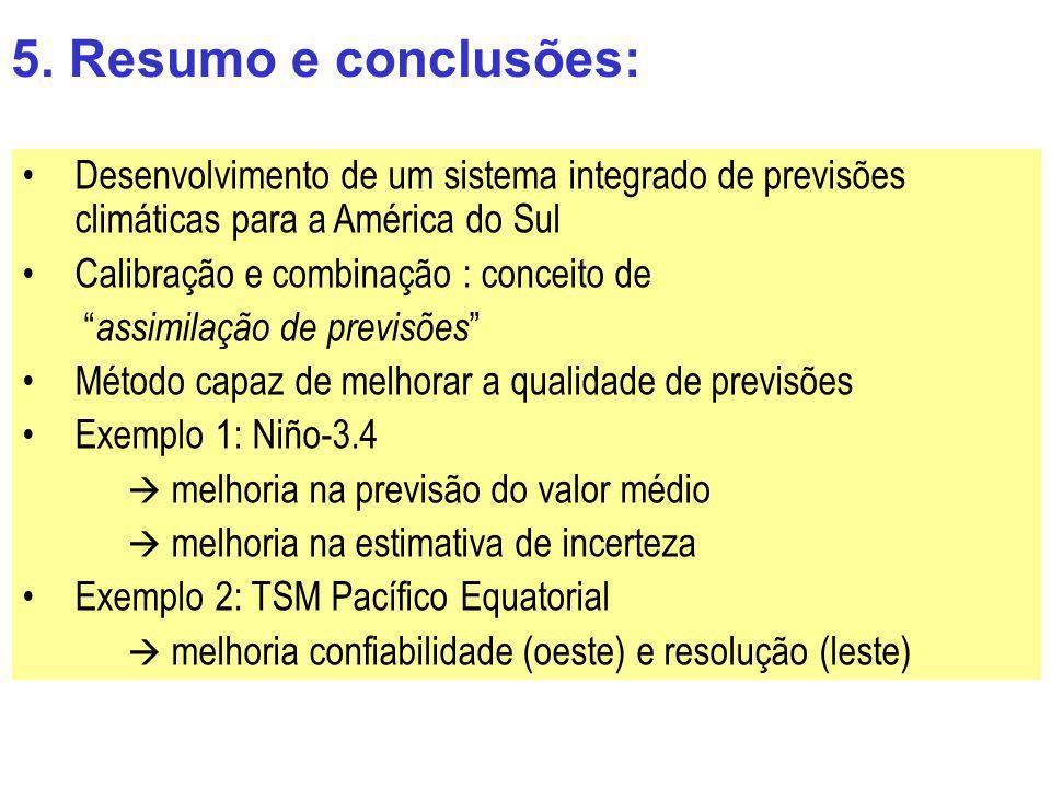Desenvolvimento de um sistema integrado de previsões climáticas para a América do Sul Calibração e combinação : conceito de assimilação de previsões M