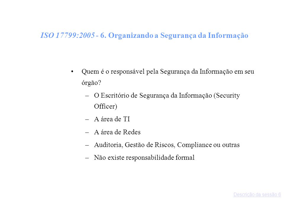 ISO 17799:2005 - 6.