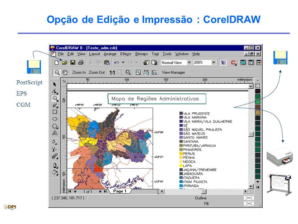 Opção de Edição e Impressão : CorelDRAW PostScript EPS CGM