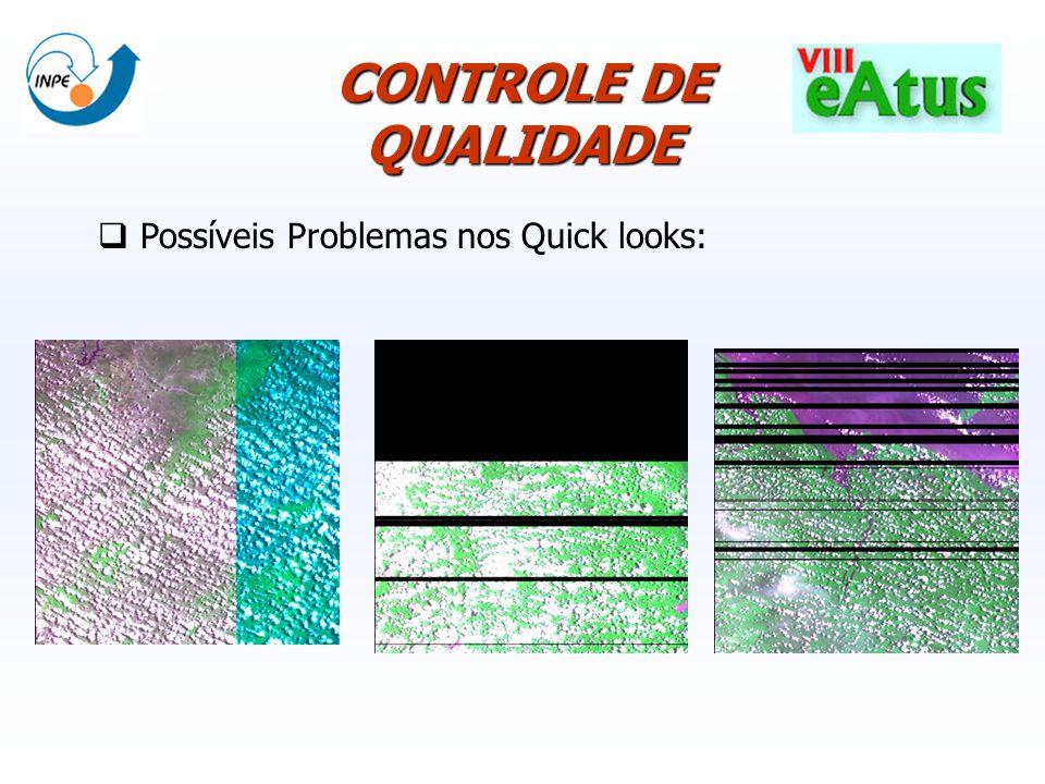 Possíveis Problemas nos Quick looks: