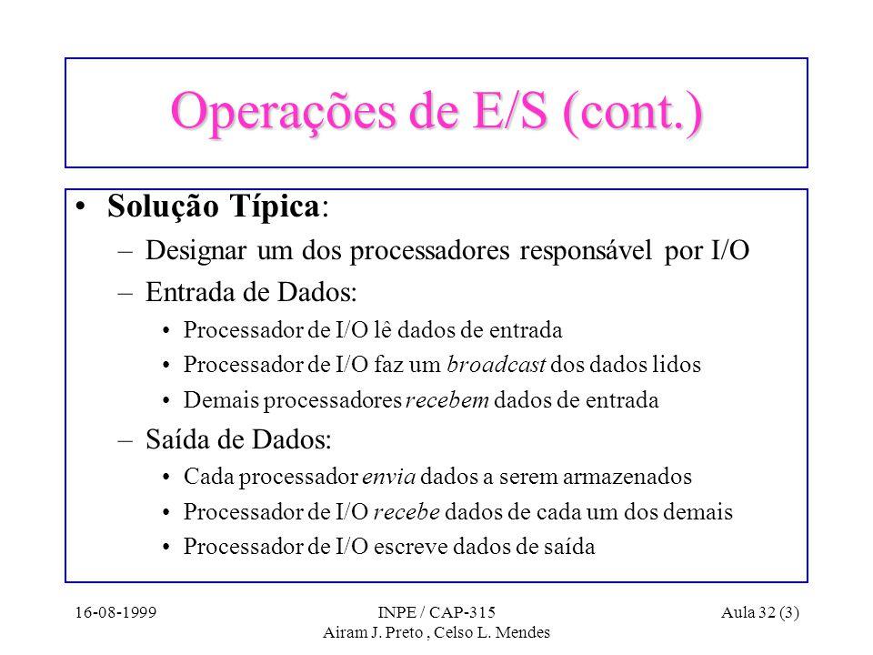 16-08-1999INPE / CAP-315 Airam J. Preto, Celso L.