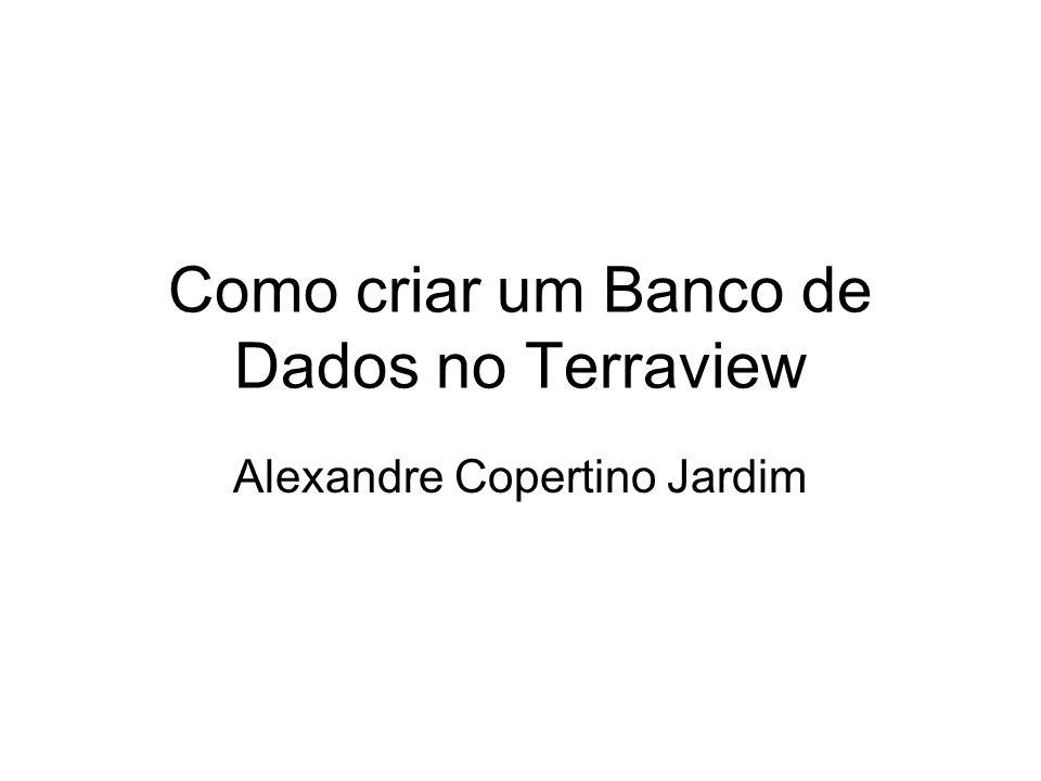 Como criar um Banco de Dados no Terraview Alexandre Copertino Jardim