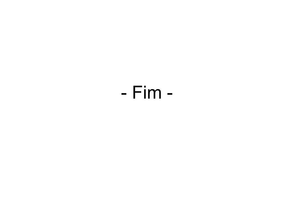 - Fim -