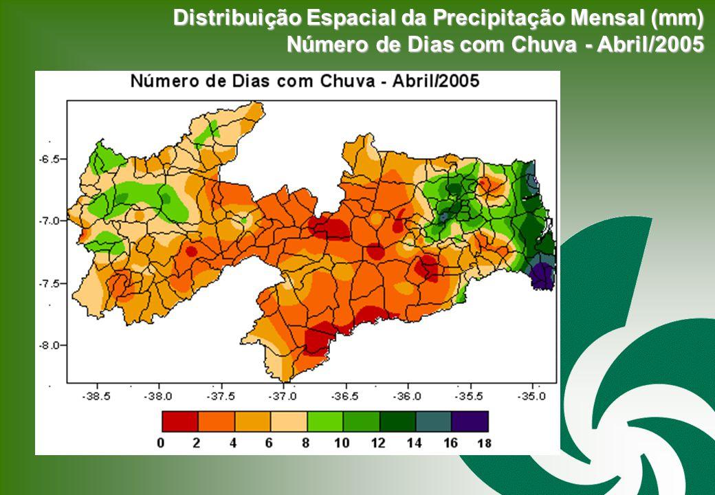 Distribuição Espacial da Precipitação Mensal (mm) Número de Dias com Chuva - Abril/2005