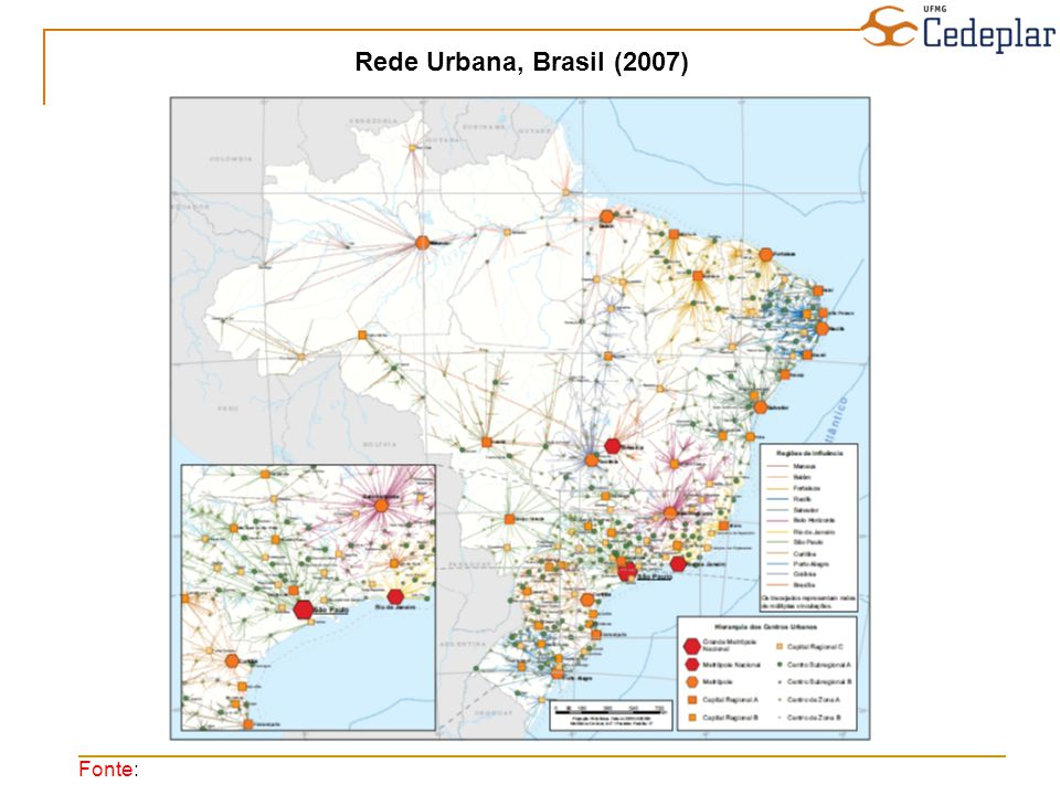 Fonte: Rede Urbana, Brasil (2007)