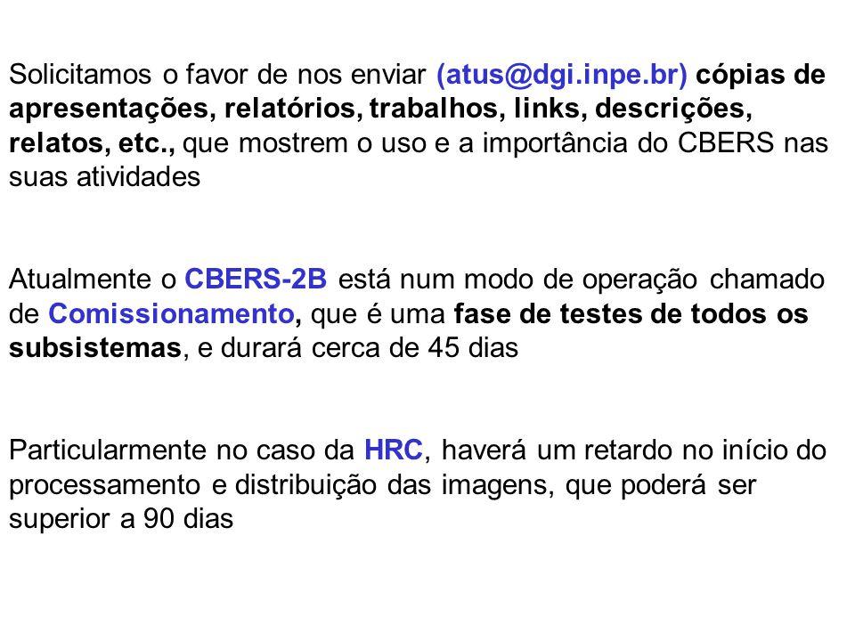 INFORMAÇÕES E SOLICITAÇÃO O site CBERS (www.cbers.inpe.br) foi reformulado, sua nova versão contém um novo sistema de menu: Biblioteca Digital (com Te