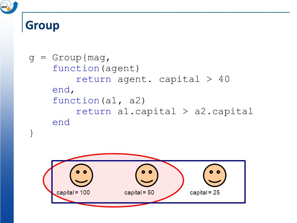 g = Group{mag, function(agent) return agent.
