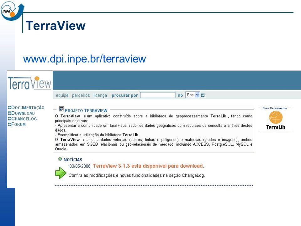 TerraView www.dpi.inpe.br/terraview