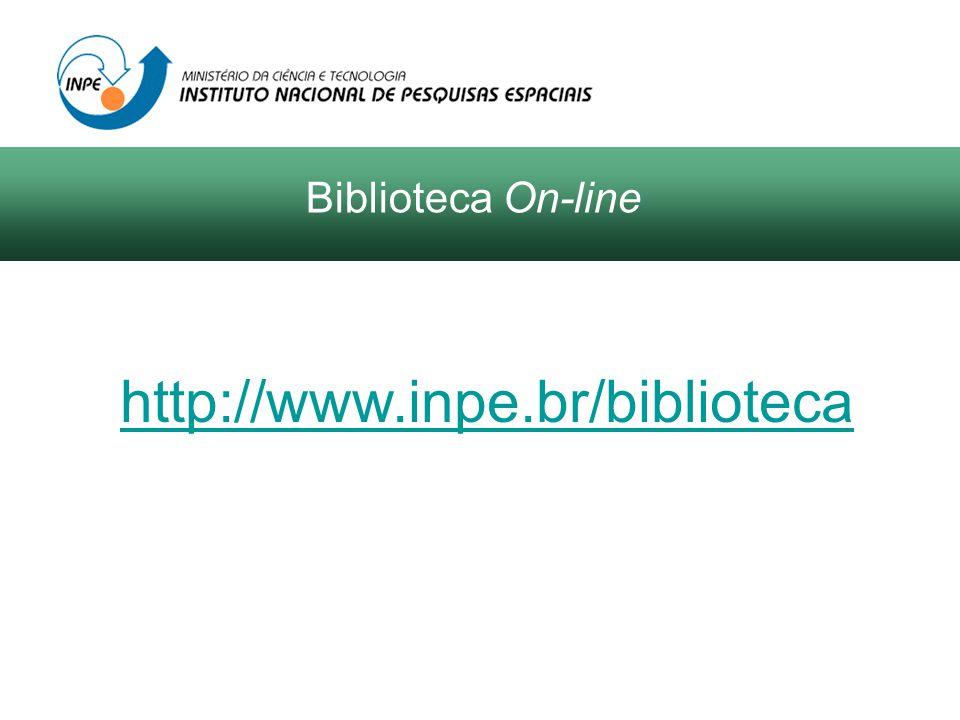 http://www.inpe.br/biblioteca Biblioteca On-line