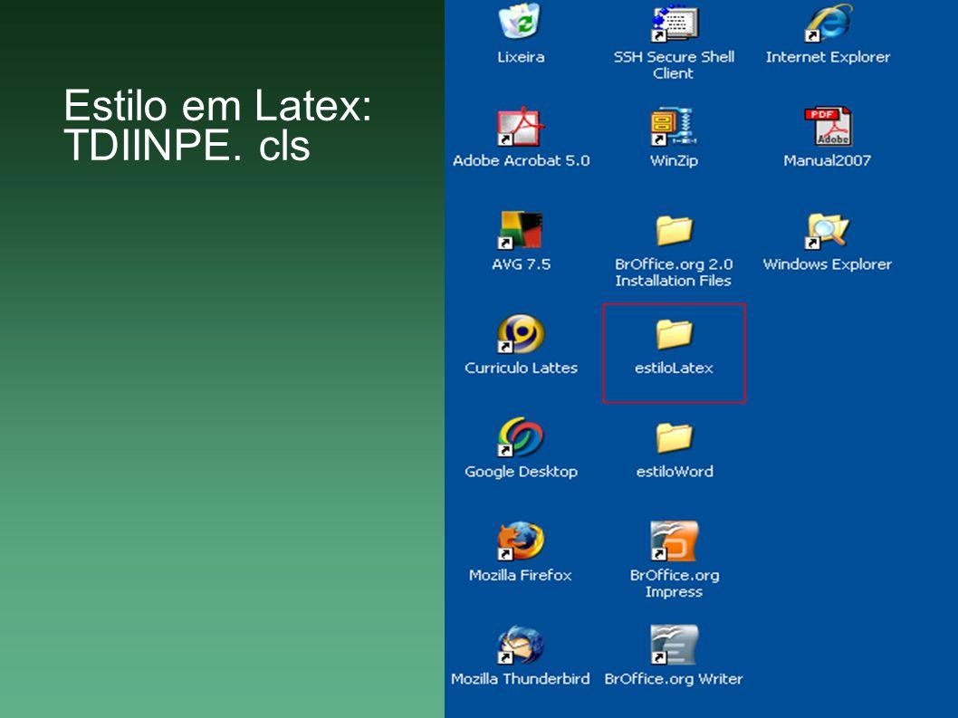 Estilo em Latex: TDIINPE. cls