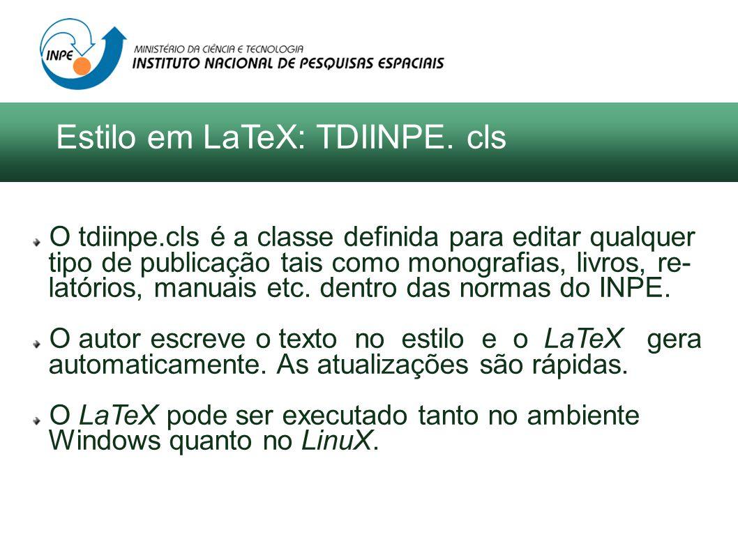 O tdiinpe.cls é a classe definida para editar qualquer tipo de publicação tais como monografias, livros, re- latórios, manuais etc. dentro das normas