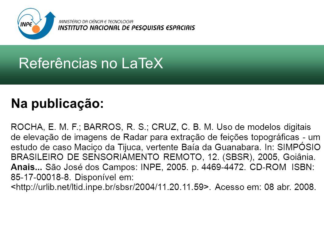 Na publicação: ROCHA, E. M. F.; BARROS, R. S.; CRUZ, C.