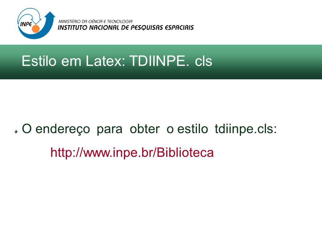 A edição de um documento em Word, requer do autor o conhecimento da ferramenta em nível avançado O estilo foi elaborado na versão 2003 do Word O endereço do portal do SID para obter esse estilo: http://www.inpe.br/biblioteca/ Estilo em Word: TDIINPE.dot