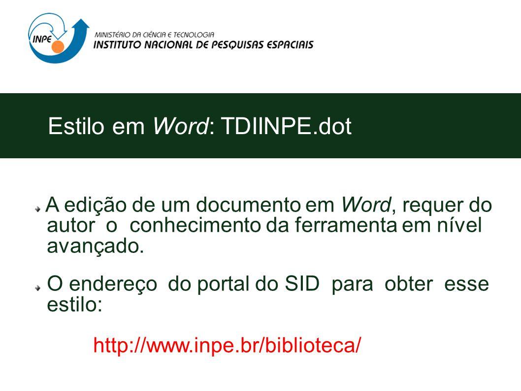 A edição de um documento em Word, requer do autor o conhecimento da ferramenta em nível avançado.