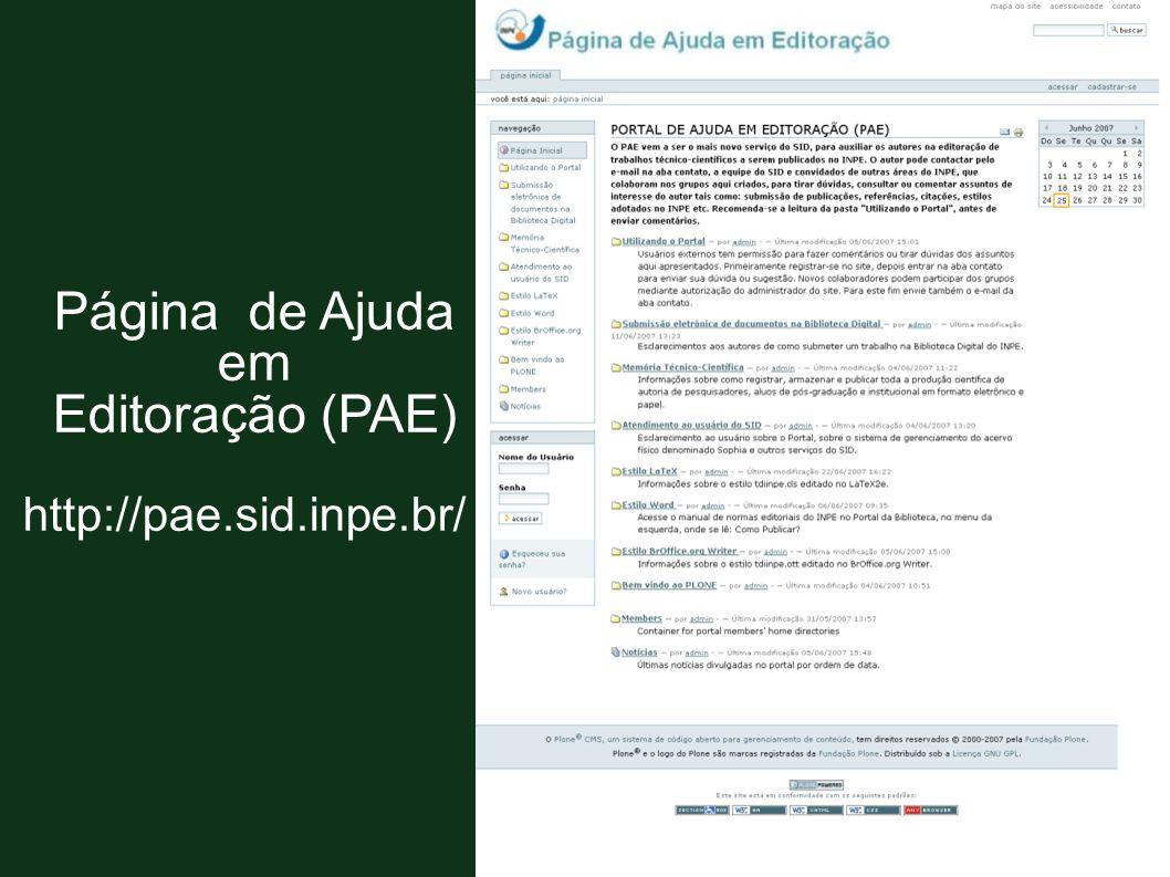 Página de Ajuda em Editoração (PAE) http://pae.sid.inpe.br/