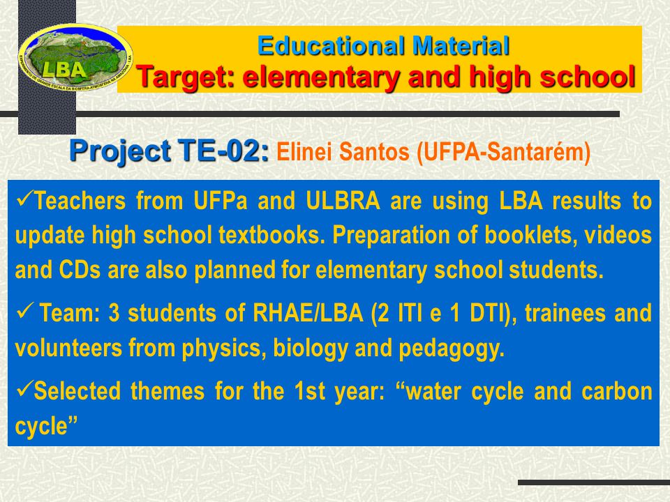 Teachers from UFPa and ULBRA are using LBA results to update high school textbooks.