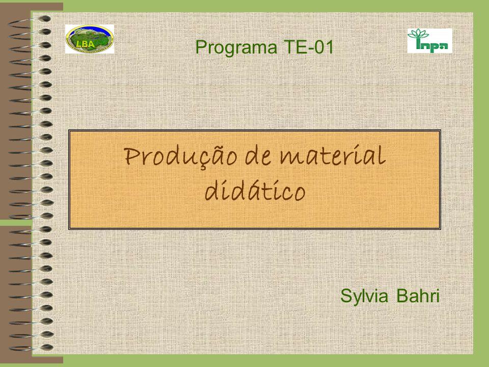 Programa TE-01 Produção de material didático Sylvia Bahri