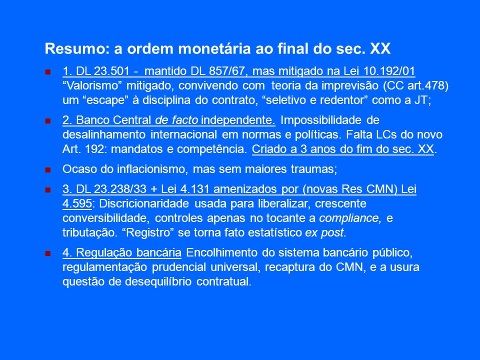 Resumo: a ordem monetária ao final do sec. XX 1.