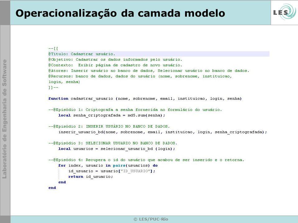 © LES/PUC-Rio Operacionalização da camada modelo