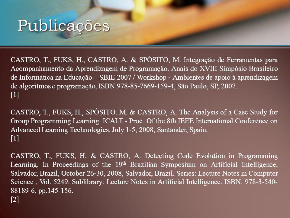 Publicações CASTRO, T., FUKS, H., CASTRO, A.& SPÓSITO, M.