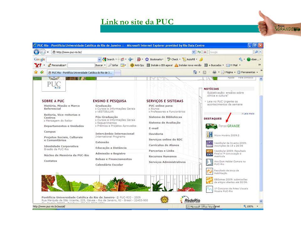 Pense GRANDE Link no site da PUC
