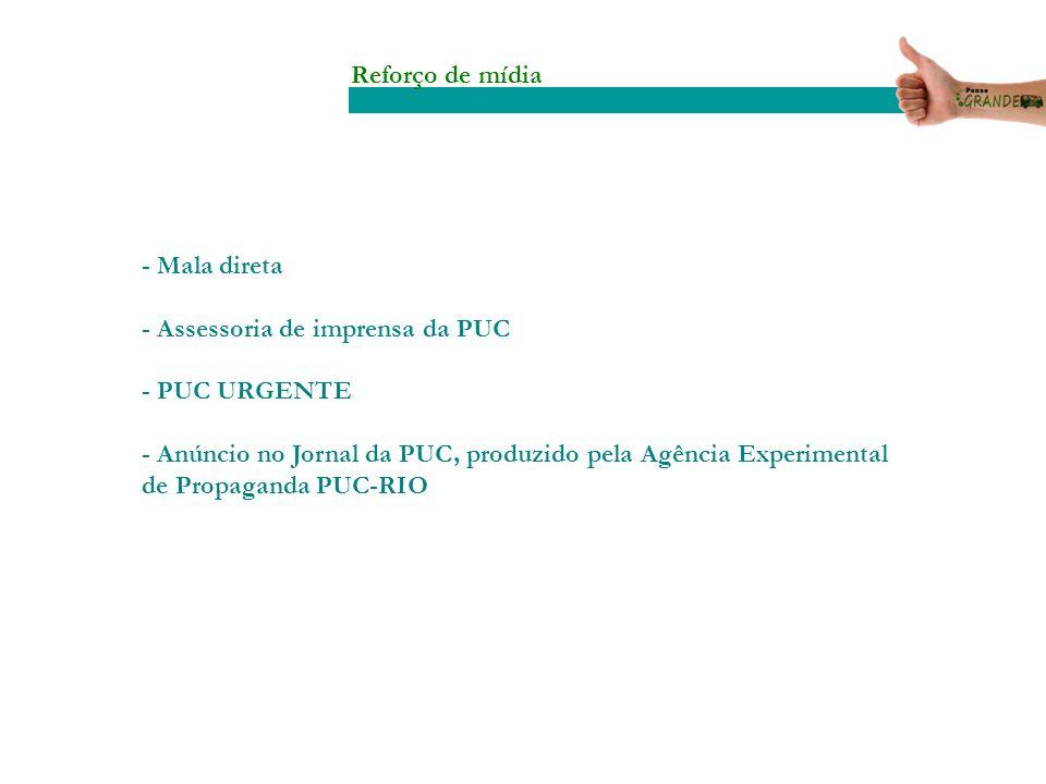 Reforço de mídia - Mala direta - Assessoria de imprensa da PUC - PUC URGENTE - Anúncio no Jornal da PUC, produzido pela Agência Experimental de Propag