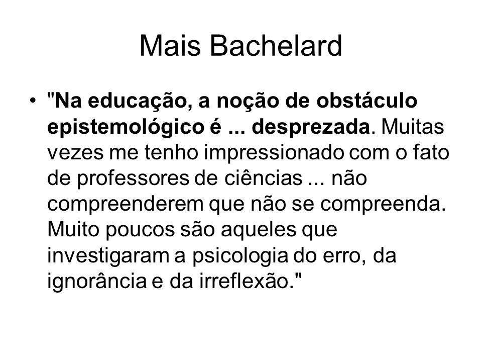 Mais Bachelard