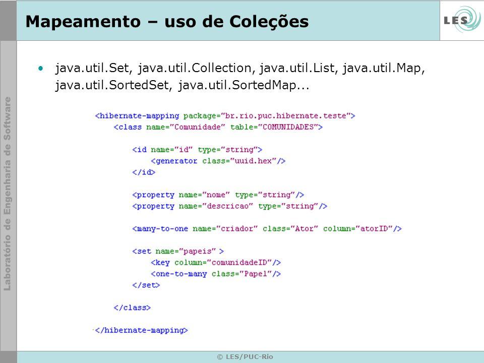 © LES/PUC-Rio Mapeamento – uso de Coleções java.util.Set, java.util.Collection, java.util.List, java.util.Map, java.util.SortedSet, java.util.SortedMa