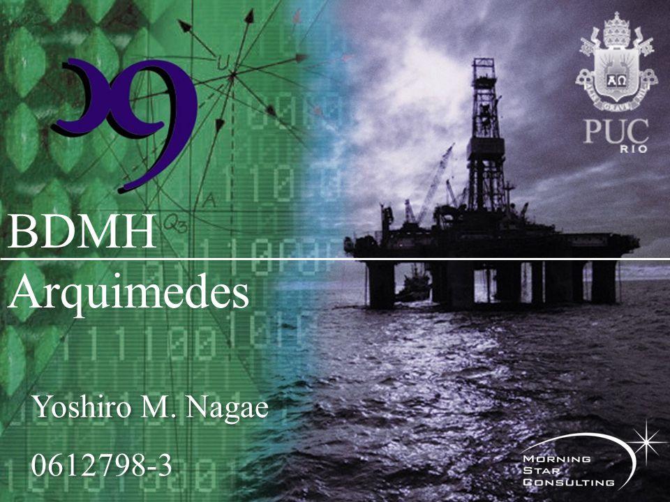 BDMH Arquimedes Yoshiro M. Nagae 0612798-3 Yoshiro M. Nagae 0612798-3