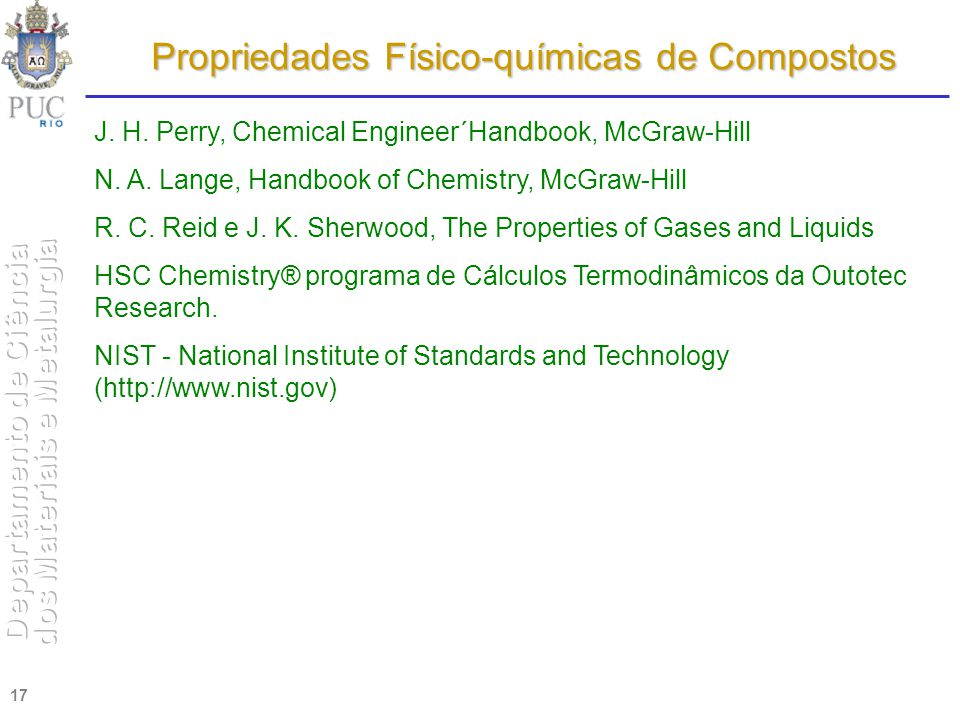 17 J.H. Perry, Chemical Engineer´Handbook, McGraw-Hill N.