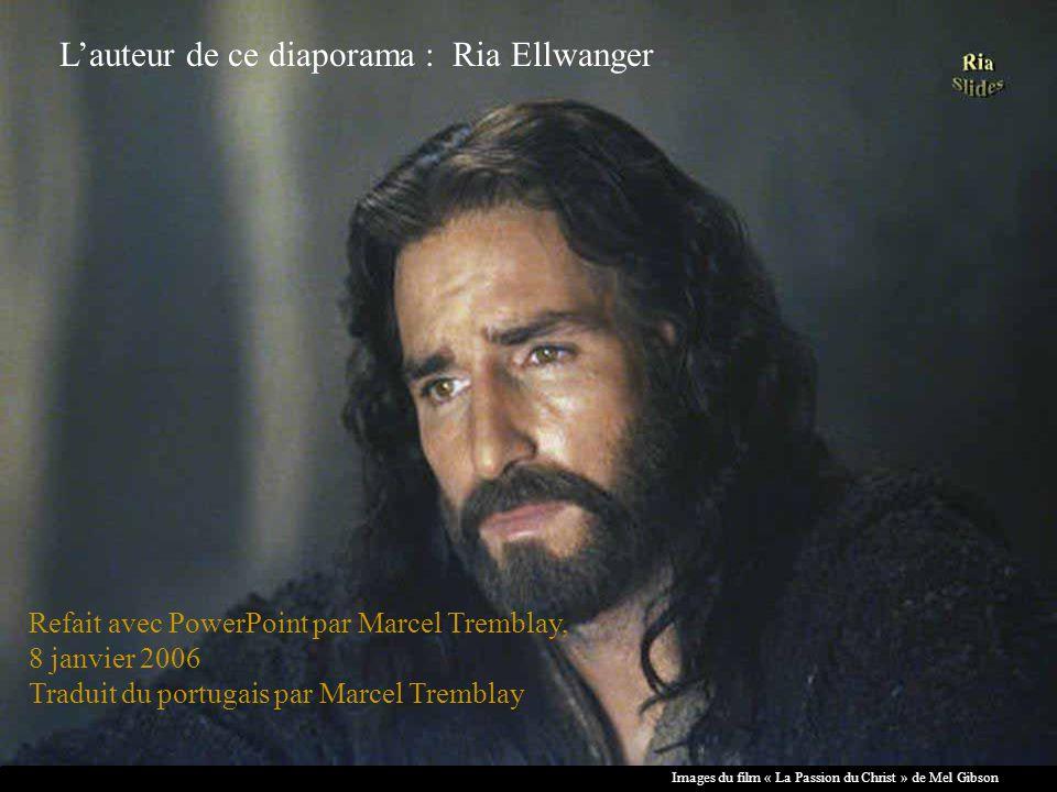 Images du film « La Passion du Christ » de Mel Gibson Que esta seja a verdade da sua Páscoa.