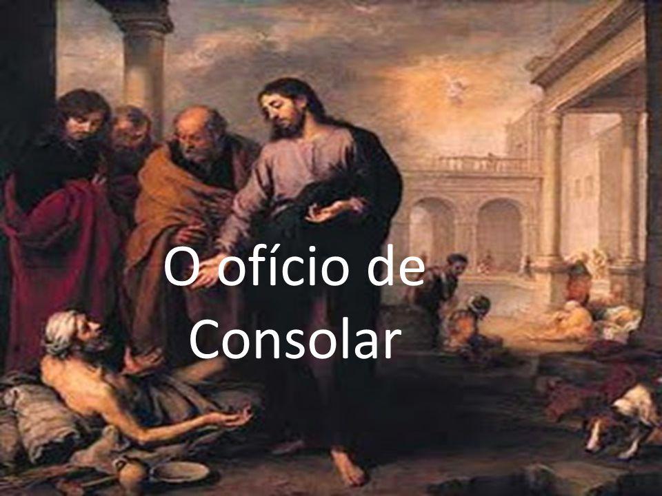 O ofício de Consolar