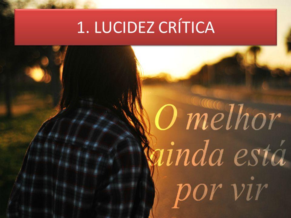 1. LUCIDEZ CRÍTICA