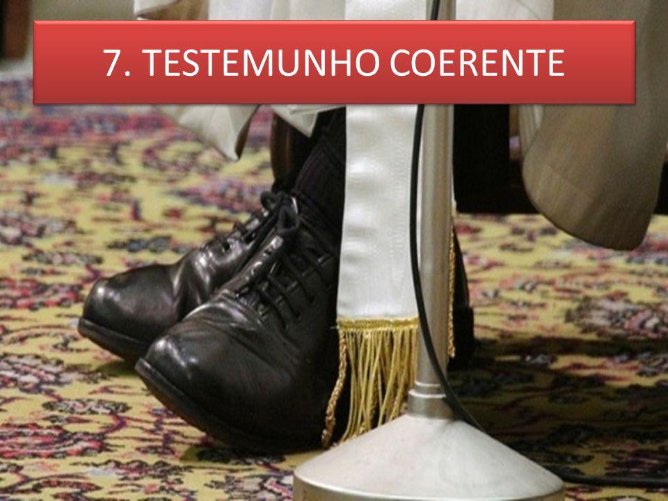 7. TESTEMUNHO COERENTE