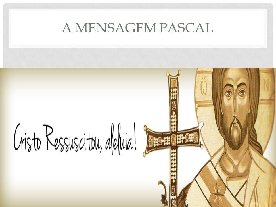 A MENSAGEM PASCAL