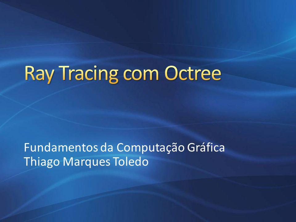 Fundamentos da Computação Gráfica Thiago Marques Toledo