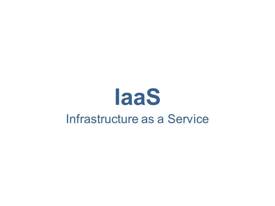 Infrastructure as a Service (IaaS) Oferecimento de recursos de TI como serviços acessados na nuvem –Ambiente autocontido - centrado em infraestrutura –Recursos básicos de TI Hardware Rede Sistemas Operacionais –Recursos são tipicamente virtualizados Permitem a escalabilidade Simplificam a customização