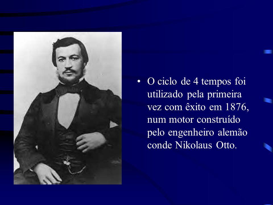 O ciclo de 4 tempos foi utilizado pela primeira vez com êxito em 1876, num motor construído pelo engenheiro alemão conde Nikolaus Otto.