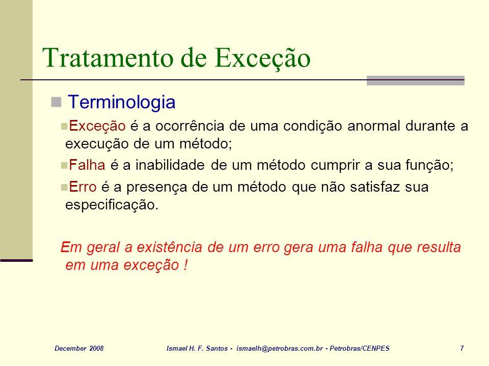 Ismael H. F. Santos - ismaelh@petrobras.com.br - Petrobras/CENPES 18December 2008 Outro exemplo