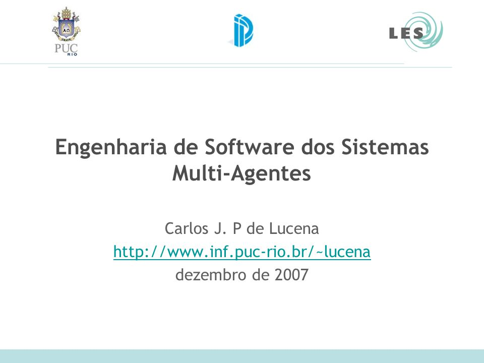 Laboratório de Engenharia de Software (LES) – PUC-Rio 52 Trabalhos Publicados em Anais (2005 a 2007) RODRIGUES, Luiz Fernando; CARVALHO, Gustavo; PAES, Rodrigo; LUCENA, Carlos; Towards an Integration Test Architecture for Open MAS.